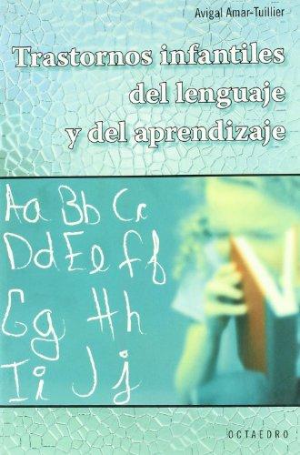Trastornos infantiles del lenguaje y del aprendizaje (Horizontes-Salud)