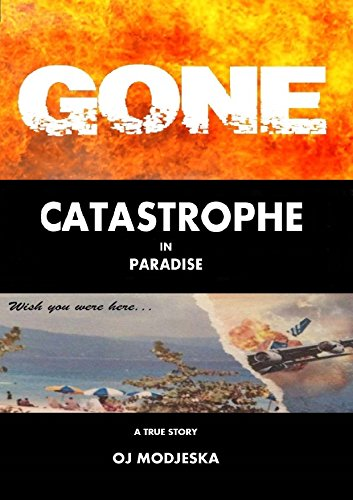 Gone: Catastrophe in Paradise Book Cover