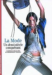 La Mode: Un demi-siècle conquérant