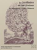 Telecharger Livres Le jardinier en 100 citations (PDF,EPUB,MOBI) gratuits en Francaise