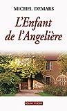 L'Enfant de l'Angelière: Un roman de terroir fascinant (Souny poche t. 105) (French Edition)