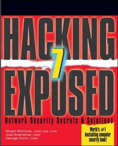 Hacking Exposed 7: Network Security Secrets and Solutions (Hacking Exposed: Network Security Secrets & Solutions) (Hacking Education)