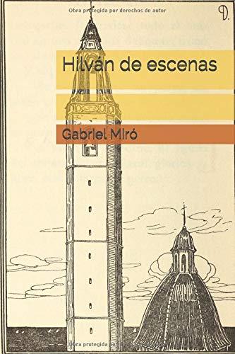 Hilván de escenas por Gabriel Miró