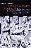 Apologie im fr??hen Christentum. by Michael Fiedrowicz (2000-04-30)