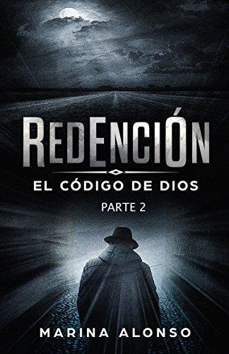 Redencion: El codigo de Dios (Parte 2) por Marina Alonso