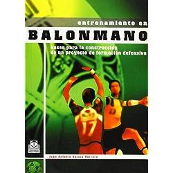 ENTRENAMIENTO EN BALONMANO. Bases de la construcción de un proyecto de formación defensiva (Deportes)