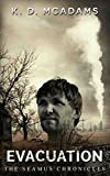 Evacuation (The Seamus Chronicles Book 2)