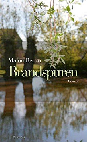Malou Berlin - Brandspuren