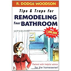 Tips & Traps for Bathroom Remodeling