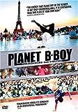 Planet B-Boy [2008] (REGION 1) (NTSC) [DVD]