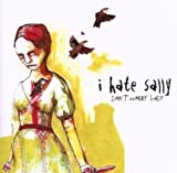 Songtexte von I Hate Sally - Don't Worry Lady