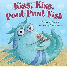 Kiss, Kiss, Pout-Pout Fish (Pout-Pout Fish Mini Adventures)