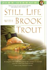 Still Life with Brook Trout (John Gierach's Fly-Fishing Library) Paperback