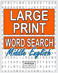 Large Print Word Search Puzzle Book - Middle English: Large Print Word Search Puzzle Books For Adults