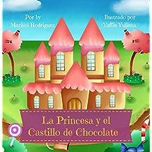 La Princesa y el Castillo de Chocolate