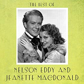 The Best of Nelson Eddy and Jeanette Macdonald