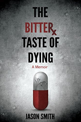 the-bitter-taste-of-dying-a-memoir-english-edition