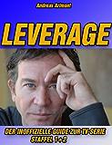 Leverage - Der inoffizielle Guide zur TV-Serie Staffel 1 und 2
