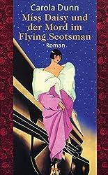Miss Daisy und der Mord im Flying Scotsman.
