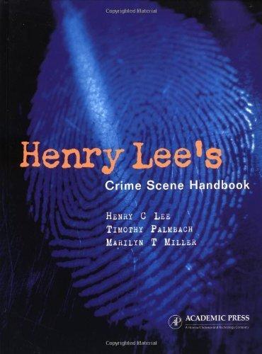 Henry Lee's Crime Scene Handbook by Henry C. Lee (2001-07-25)