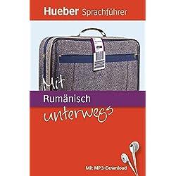 Mit Rumänisch unterwegs: Buch mit MP3-Download