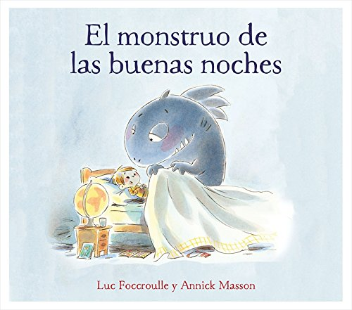 El monstruo de las buenas noches. Emociones, valores y hábitos por Luc Foccroulle