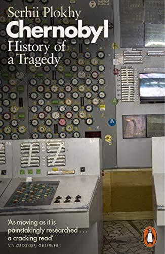 Chernobyl: History of a Tragedy por Serhii Plokhy