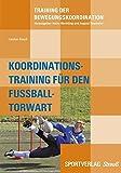 Koordinationstraining des Fußball-Torwarts