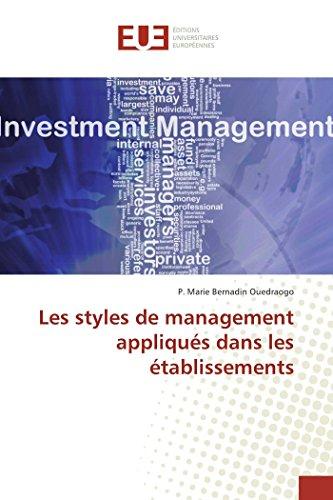 Les styles de management appliqués dans les établissements -