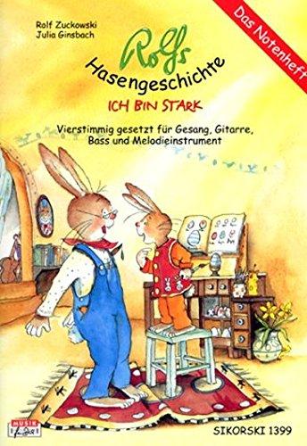 Rolfs Hasengeschichte - Ich bin stark (Ed. 1399): Notenheft (Wer Ich Bin Das Leben Der Kinder)