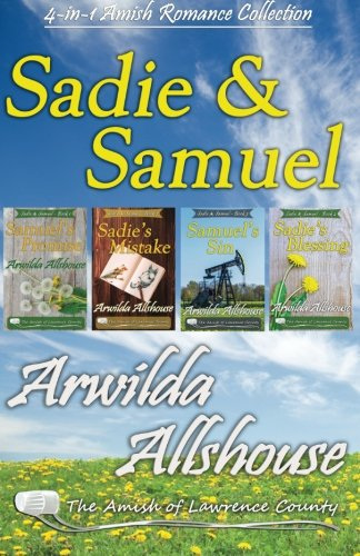 Amish Romance Sadie And Samuel Collection 4 In 1 Book Boxed Set The Amish Of Lawrence County Pa Sadie And