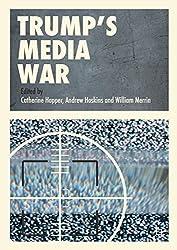 Trump's Media War