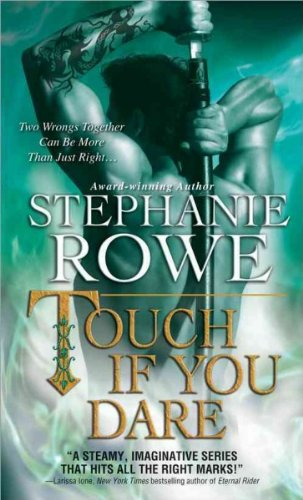 (Touch If You Dare) By Rowe, Stephanie (Author) Mass market paperback on 01-Jul-2011