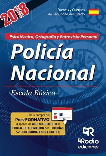Policía Nacional. Escala Básica. Psicotécnico, Ortografía y Entrevista Personal por Varios Autores