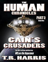 Cain's Crusaders: (The Human Chronicles Saga Book #6) (English Edition)
