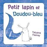 petit lapin et doudou bleu
