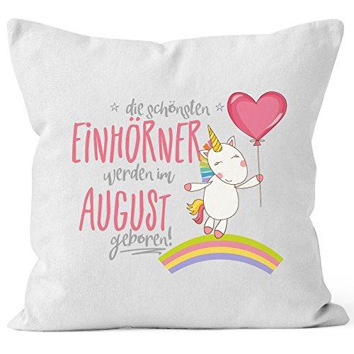 Kissenbezug die schönsten Einhörner werden im August geboren 40x40 Baumwolle Geschenk Geburtstag Unicorn MoonWorks® weiß 40cm x 40cm