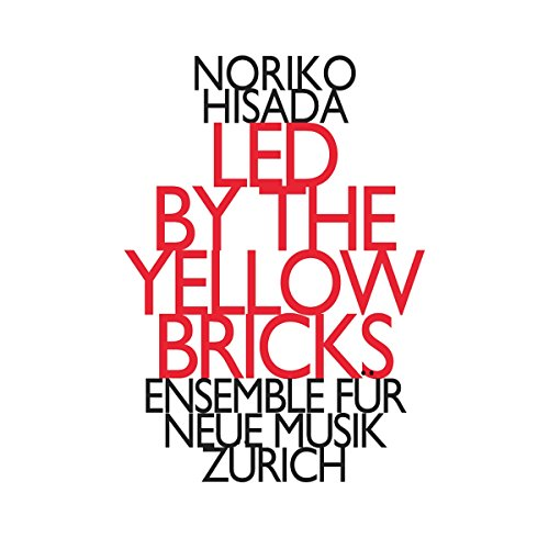 Led By the Yellow Bricks (Neue Musik Videos)