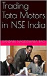 This book is about process of trading Tata Motors in NSE India to get ROI of more than 50% per day.