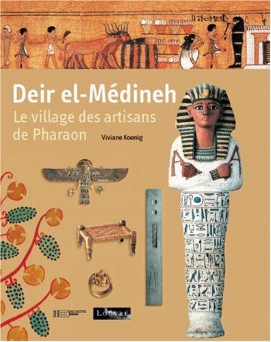 Deir-el-Medineh : Les Artisans des pharaons