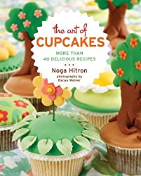 The Art of Cupcakes: More Than 40 Festive Recipes by Noga Hitron (2010-08-03)