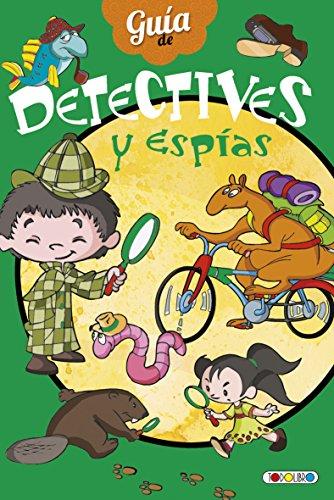 Guia de detective (Detectives y espias)
