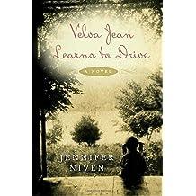 Velva Jean Learns to Drive: Book 1 in the Velva Jean series by Jennifer Niven (2009-07-28)