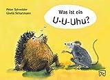 Was ist ein U-U-Uhu?: Ein Mutmachbuch für stotternde Kinder