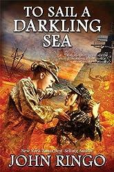 To Sail a Darkling Sea (Black Tide Rising) by John Ringo (2014-11-30)
