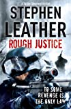 Rough Justice (7th Spider Shepherd) by Stephen Leather