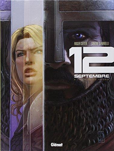 12 septembre, Tome 2 : Les deux tours