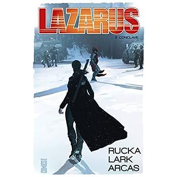 Lazarus - Tome 03: Conclave