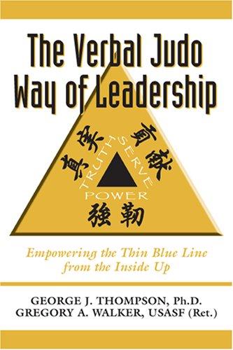 The Verbal Judo Way of Leadership (English Edition) eBook: Dr George ...