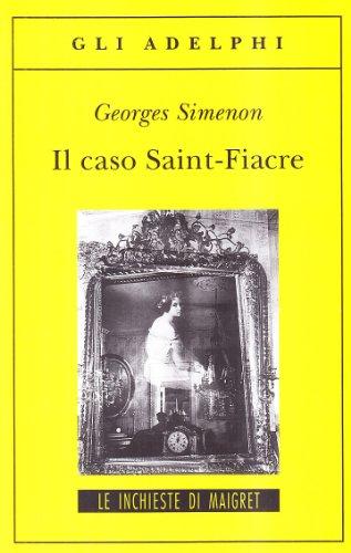 Il caso Saint-Fiacre